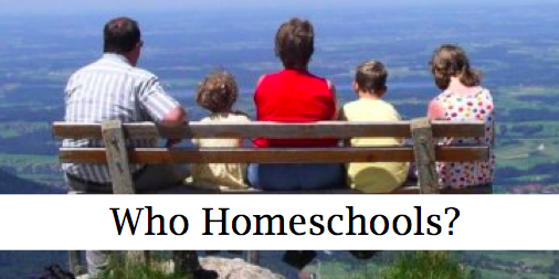 What Sorts of Families Homeschool?